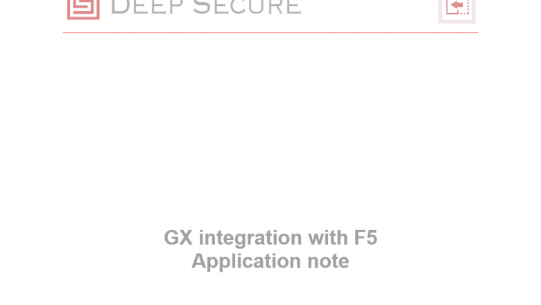 Integrating GX with an F5 BIG-IP Application Delivery Controller