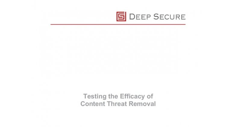 Testing the Efficacy of Content Threat Removal