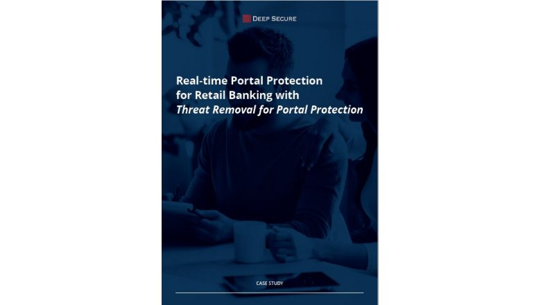 Real-time Portal Protection for Retail Banking with Threat Removal for Portal Protection