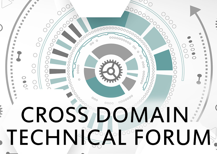 Cross Domain Technical Forum – January 29 & 30, 2018
