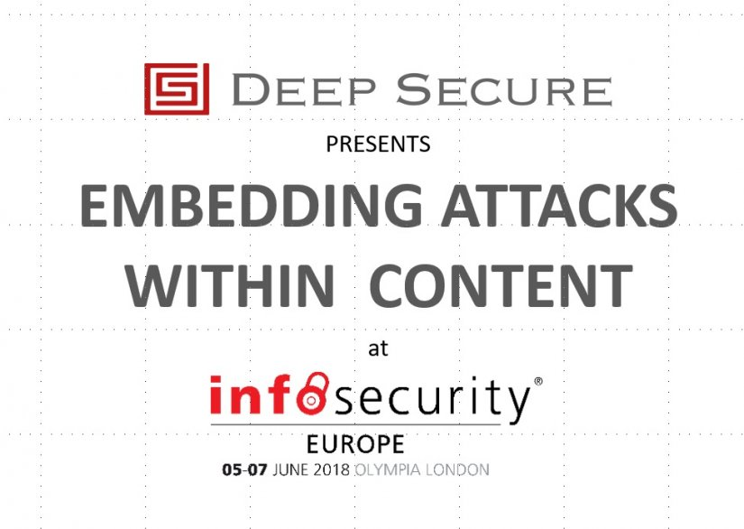 InfoSec 2018: Embedding Attacks within Content
