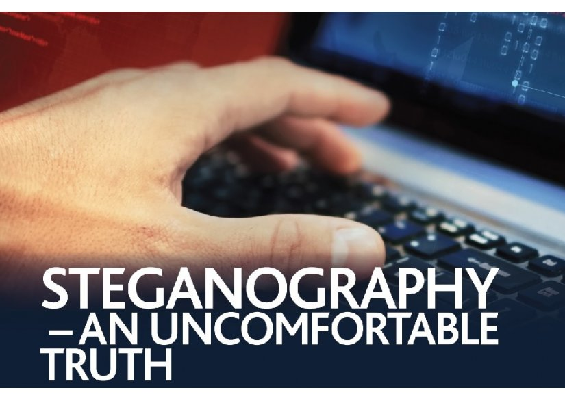 Steganography - an uncomfortable truth